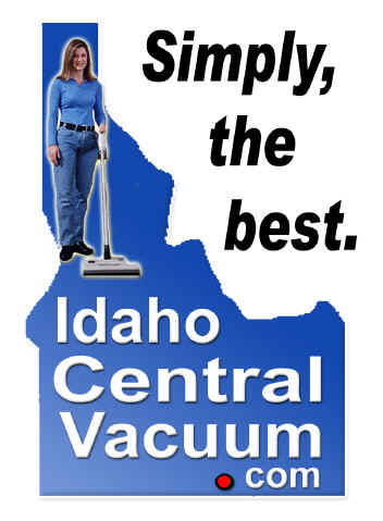 IdahoCentralVacuum.com Idaho   Central Vacuum Systems, Central Vacuum Quote   Idaho Central Systems